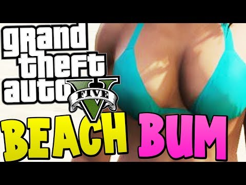 bum - GTA 5 Beach bum dlc gameplay funny moments for ya guys When we reach 8000 likes ill upload ANOTHER GTA :D ▻ Follow me on twitter: https://twitter.com/MessYo...