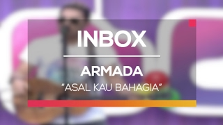 download lagu download musik download mp3 Armada - Asal Kau Bahagia (Live on Inbox)