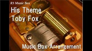 His Theme/Toby Fox [Music Box] (PC Game