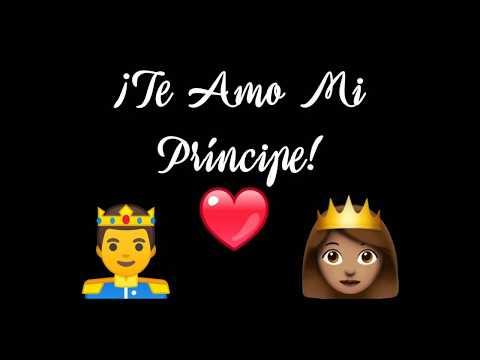 Frases de amor cortas - ¡Te AMO Mi Príncipe! Vídeo para dedicar al AMOR de mi VIDA  Romántico  ║ Declaración de Amor