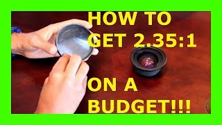 How To Get - ( 2.35:1 On A Budget ) - HD