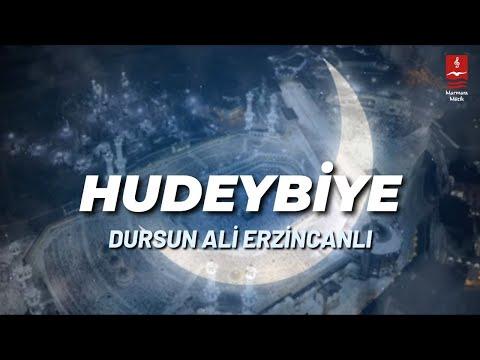 Dursun Ali Erzincanlı – Hudeybiye Sözleri