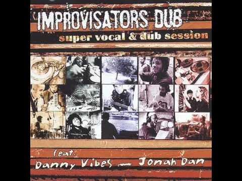 Improvisators Dub - Dirty Babylon