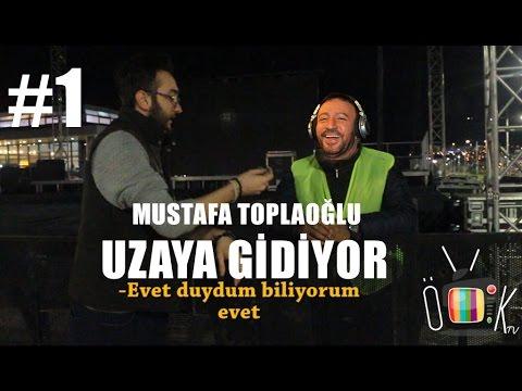 MUSTAFA TOPALOĞLU UZAYA GİDİYOR!!! (KOMİK RÖPORTAJ)