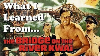 Nonton What I Learned From Watching  The Bridge On The River Kwai  1957  Film Subtitle Indonesia Streaming Movie Download