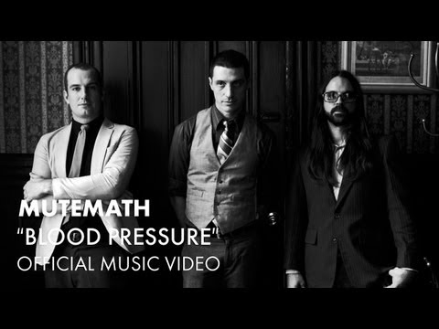 Mutemath - Blood Pressure