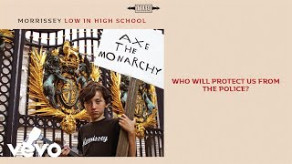 Morrissey - Who Will Protect Us from the Police? (Official Audio)