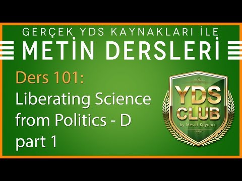 YDS Metin Dersleri 101 - Liberating Science From Politics D - Part 1