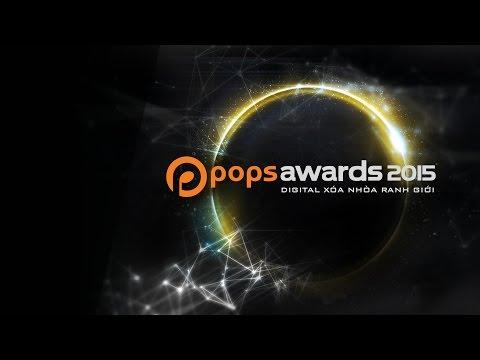 Lễ trao giải - POPS Awards 2015 - Digital xóa nhòa ranh giới