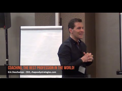 Business Coaching – the Best Profession in the World | Eric Deschamps, Business Coach Ottawa