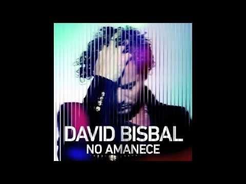 David Bisbal Featuring Karlos Ros� - No Amanece