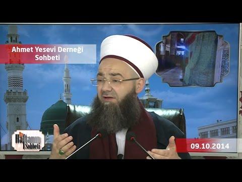 09 Ekim 2014 Tarihli Ahmet Yesevi Derneği Sohbeti