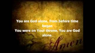 William McDowell-You Are God Alone w/Lyrics