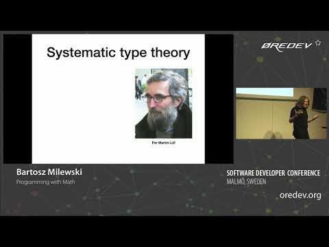 Bartosz Milewski - Programming with Math | Øredev 2018
