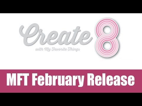 Birthday greetings - Create8 - MFT February release