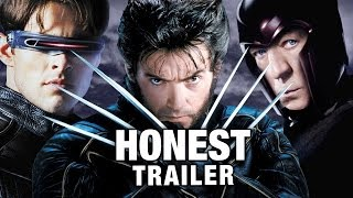The X-Men Trilogy - Honest (Funny) Trailers