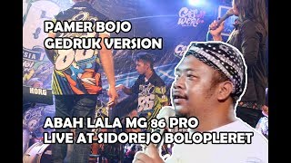 Video ABAH LALA - PAMER BOJO GEDRUK VERSION MG 86 PRO LIVE STAGE SIDOREJO BOLOPLERET MP3, 3GP, MP4, WEBM, AVI, FLV Juni 2019