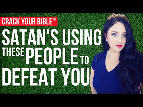 Bible quotes -  SATAN uses THESE people to defeat you (SPIRITUAL WARFARE)