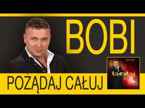 Bobi - Pożądaj całuj audio
