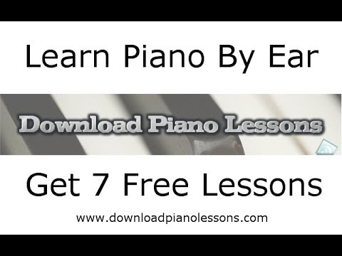 How to Learn Piano By Ear – Get Free Piano Tutorials