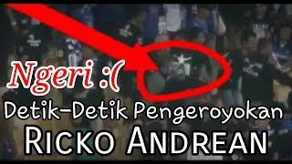 Ngeri detik-detik pengeroyokan Ricko Andrean - PERSIB