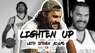 Video Lighten up, with Steven Adams... MP3, 3GP, MP4, WEBM, AVI, FLV Maret 2019