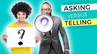 Day 46: Asking Versus Tellling