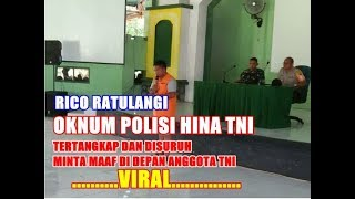 Video Oknum Polisi Hina TNI di Facbook-Tertangkap dan Minta maaf di depan anggota TNI MP3, 3GP, MP4, WEBM, AVI, FLV Juli 2018