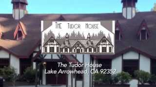 ★★★★★ The Tudor House is a top reviewed restaurant in Lake Arrowhead, Ca. Reviews! Check out these reviews and testimonials. These are Real reviews from Real...
