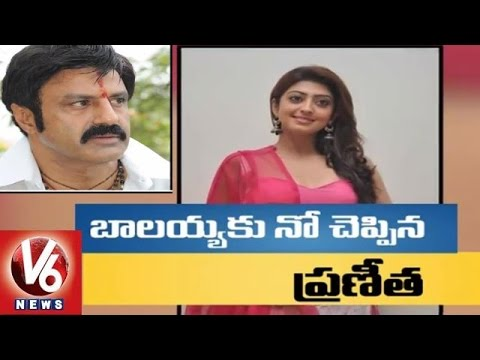 Pranitha says no to Balakrishna | Dictator | Tollywood