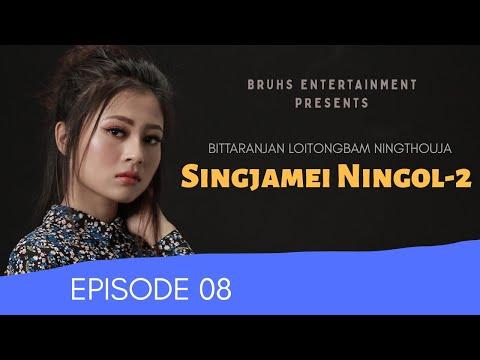 Singjamei Ningol 2 - Ep.08 | Paenubi Yaikhom | Bittaranjan Loitongbam