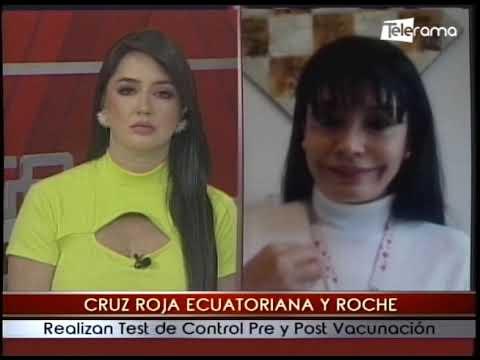 Cruz Roja Ecuatoriana y Roche realizan test de control pre y post vacunación