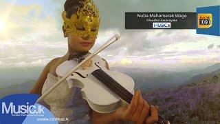 Nuba Mahamerak Wage - Dinusha Dissanayake