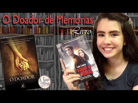 A Culpa é dos Livros - O Doador de Memórias (livro)