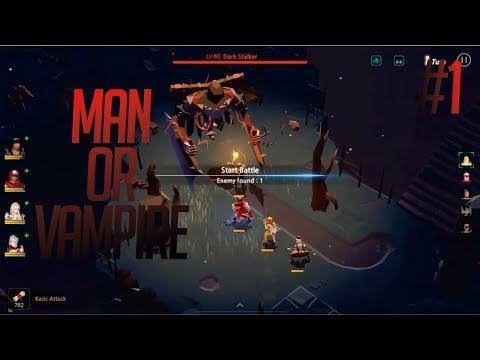 Boss Lv.60 Gameplay | Man or Vampire #1