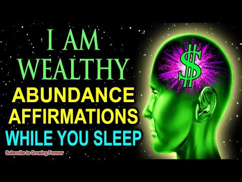 I Am Abundance Affirmations While You Sleep! Program Your Mind Power For Wealth & Prosperity