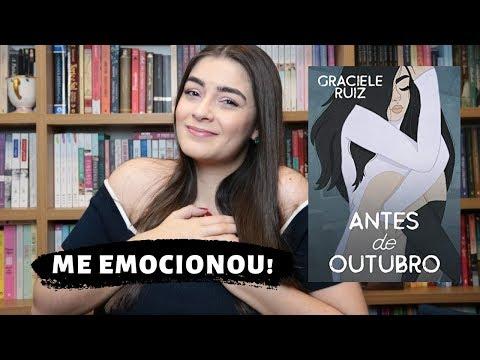 ROMANCE JOVEM E EMOCIONANTE: ANTES DE OUTUBRO, GRACIELE RUIZ ?