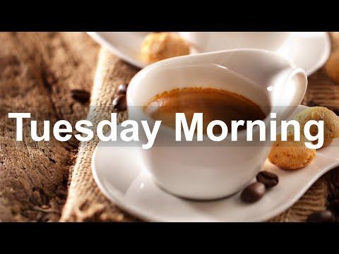 Tuesday Morning Jazz - Sweet Jazz and Bossa Nova Music for Great Day