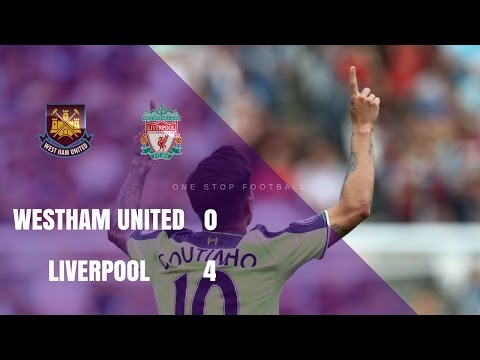 West Ham Vs Liverpool 0-4 - All Goals & Extended Highlights - Premier League - 14/05/2017 HD