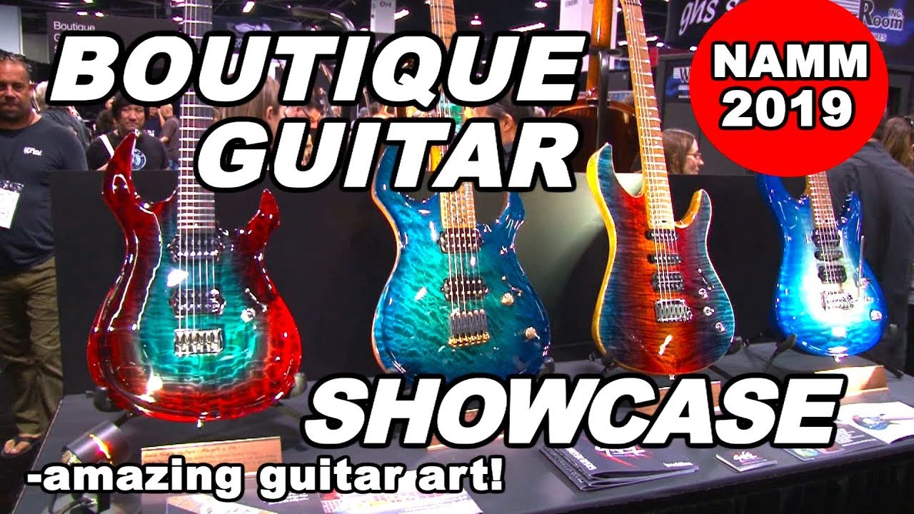 Boutique Guitar Showcase NAMM 2019 guitar bass electric acoustic works of art from around the world