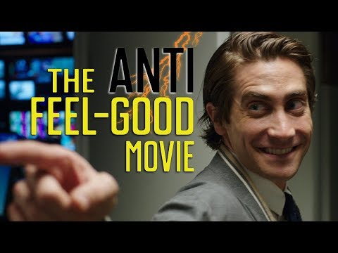 Nightcrawler - The Anti Feel-Good Movie