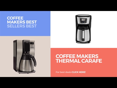 Coffee Makers Thermal Carafe // Coffee Makers Best Sellers Best Sellers