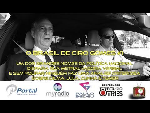 10'NECESSÁRIOS - Ciro Gomes ( O Brasil de Ciro #1 )