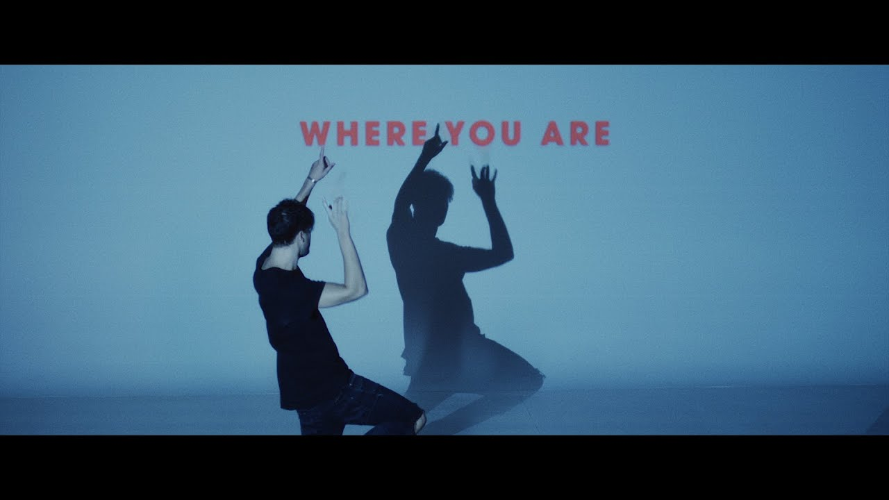 Where You Are (Official Video)
