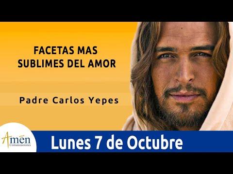 Imagenes de amor con frases - Evangelio de Hoy Lunes 7 de Octubre de 2019 l Padre Carlos Yepes