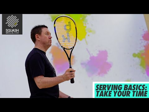 Squash tips: Serving basics with Shaun Moxham - Take your time