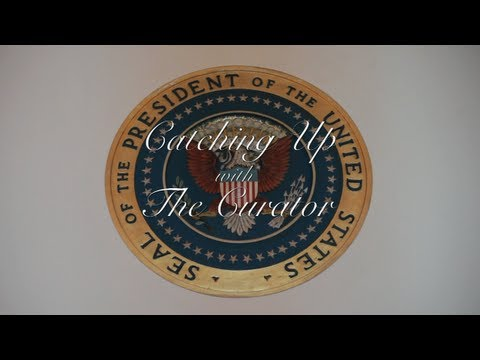 Catching up with the Curator:  The Presidential Seal