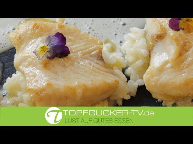 Müritz-Stör auf Fenchelrisotto an Pernodschaum | Rezeptempfehlung Topfgucker-TV
