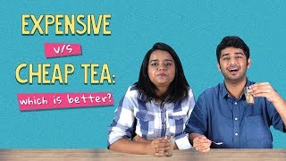 Video Expensive Tea Vs Cheap Tea   Ft. Aakansha And Kanishk   Ok Tested MP3, 3GP, MP4, WEBM, AVI, FLV Agustus 2018