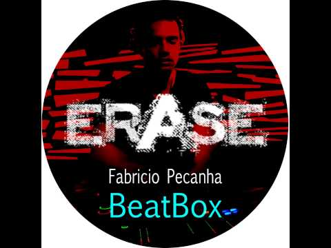FABRÍCIO PEÇANHA - Beatbox (original mix) [Erase Records] preview